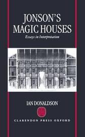 Jonson's Magic Houses by Ian Donaldson image