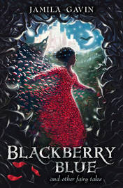 Blackberry Blue by Jamila Gavin