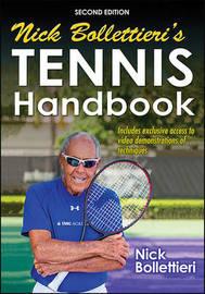 Nick Bollettieri's Tennis Handbook by Nick J. Bollettieri