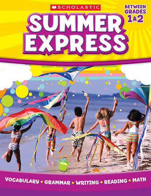 Summer Express, Between Grades 1 & 2 by Scholastic Teaching Resources image