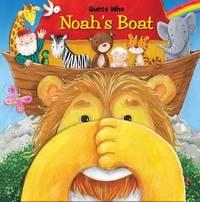 Guess Who Noah's Boat by Matt Mitter