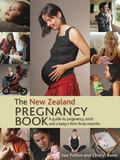 The New Zealand Pregnancy Book, 3rd edition by Sue Pullon and Cheryl Benn