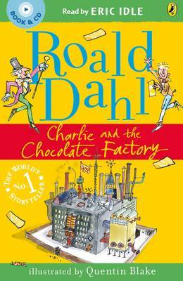 Charlie and the Chocolate Factory (Book & CD - Read by Eric Idle) by Roald Dahl image