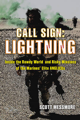 Call Sign: Lightning by Scott Messmore