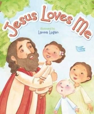 Jesus Loves Me by Laura Logan