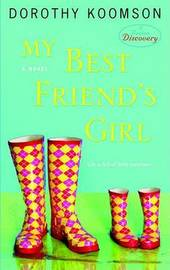 My Best Friend's Girl by Dorothy Koomson image
