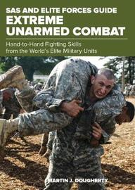 SAS and Elite Forces Guide Extreme Unarmed Combat by Martin Dougherty