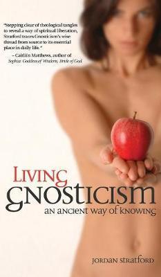 Living Gnosticism by Jordan Stratford image