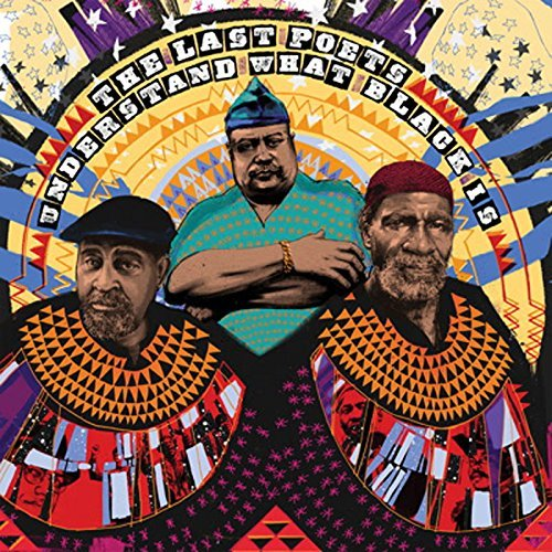 Understand What Black Is by Last Poets image