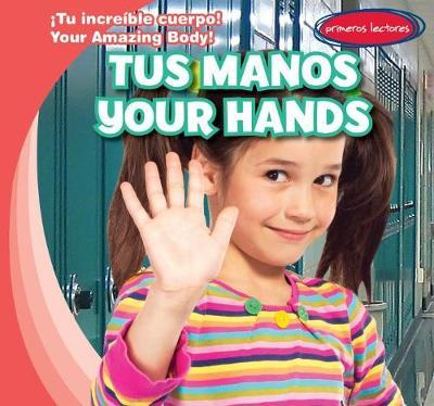 Tus Manos / Your Hands by Liza Raine