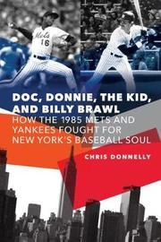Doc, Donnie, the Kid, and Billy Brawl by Chris Donnelly