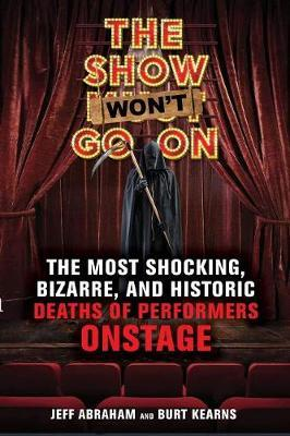 The Show Won't Go On by Jeff Abraham