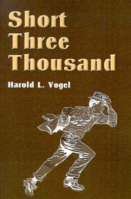 Short Three Thousand by Professor Harold Vogel image