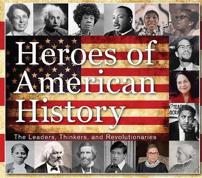 Heroes of American History by Publications International Ltd