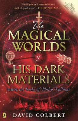 The Magical Worlds of His Dark Materials by David Colbert image