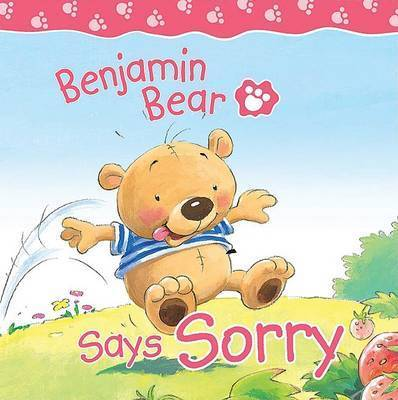 Benjamin Bear Says Sorry by Claire Freedman