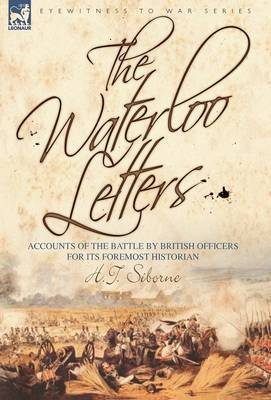 The Waterloo Letters by H.T. Siborne