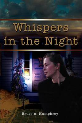 Whispers in the Night by Bruce A. Humphrey image