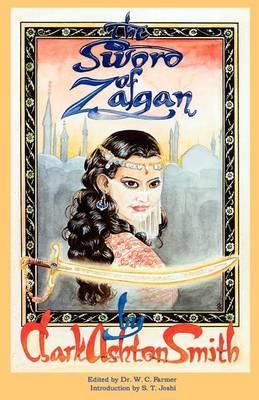 The Sword of Zagan by Clark Ashton Smith