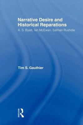 Narrative Desire and Historical Reparations by Timothy Gauthier