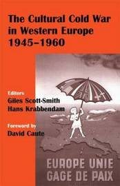 The Cultural Cold War in Western Europe, 1945-60 image