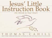 Jesus' Little Instruction Book by Thomas Cahill image