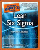 The Complete Idiot's Guide to Lean Six Sigma by Neil DeCarlo