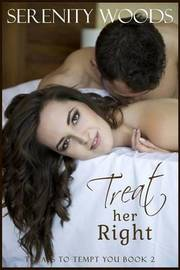 Treat Her Right by Serenity Woods image