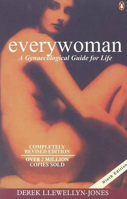 Everywoman: A Gynaecological Guide for Life by Derek Llewellyn-Jones image