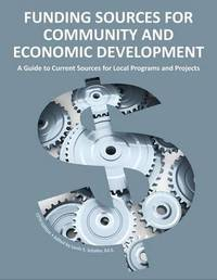 Funding Sources for Community and Economic Development 2013
