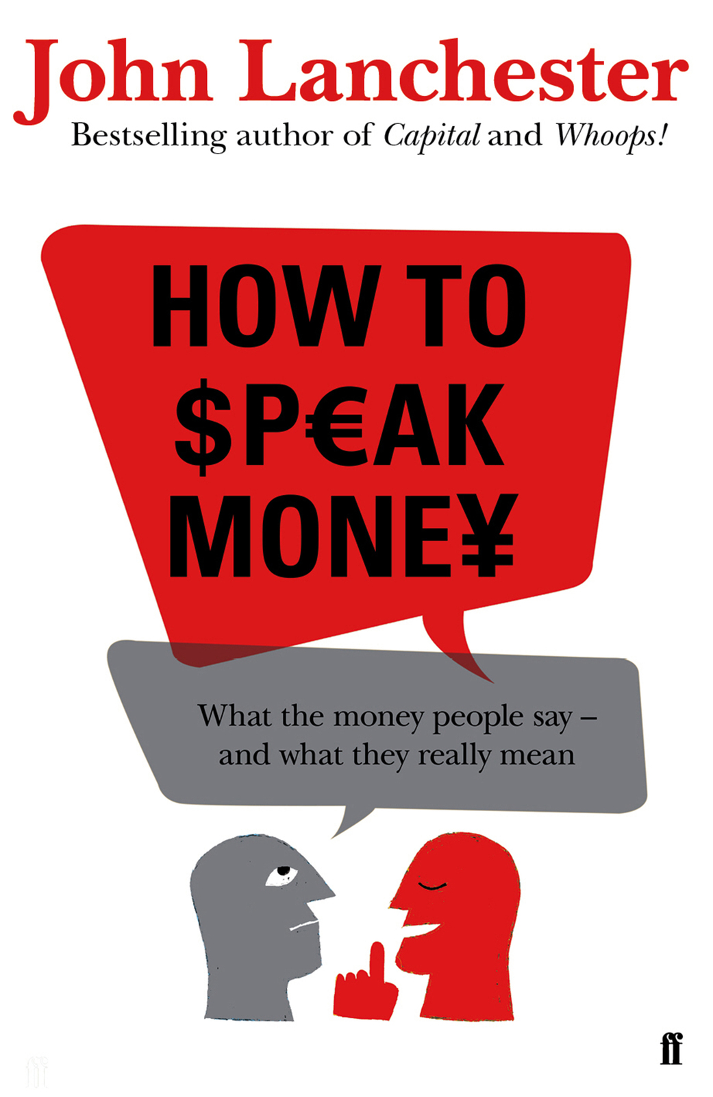 How to Speak Money by John Lanchester image