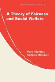 A Theory of Fairness and Social Welfare by Marc Fleurbaey