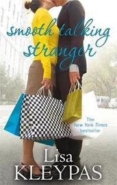 Smooth Talking Stranger by Lisa Kleypas image