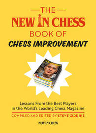 The New in Chess Book of Chess Improvement by Steve Giddins