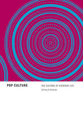 Pop Culture by Shirley Fedorak