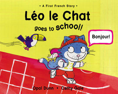 Leo Le Chat Goes to School by Opal Dunn image