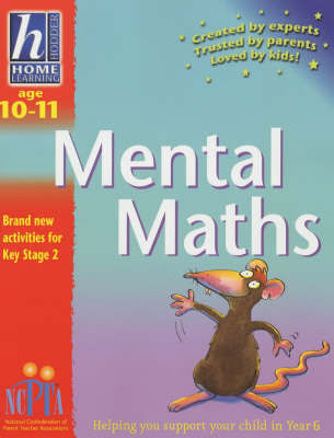 Mental Maths: Age 10-11 by Sue Atkinson