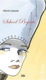 School Projects by Alberto Lattuada