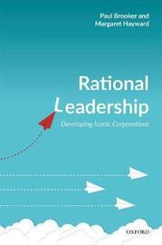 Rational Leadership by Paul Brooker