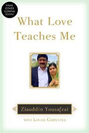 What Love Teaches Me by Ziauddin Yousafzai image