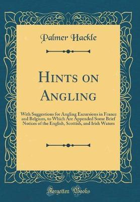 Hints on Angling by Palmer Hackle image