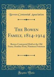 The Bowen Family, 1814-1914 by Bowen Centennial Association image