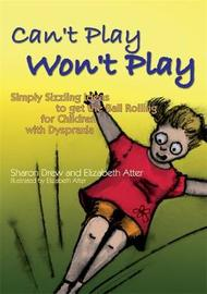 Can't Play Won't Play by Sharon Drew