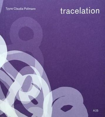 Tracelation by Tyyne Claudia Pollmann image