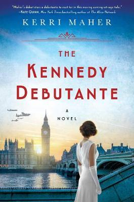The Kennedy Debutante by Kerri Maher image