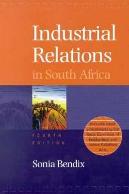 Industrial Relations in South Africa by Sonia Bendix image