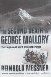 The Second Death of George Mallory by Reinhold Messner image