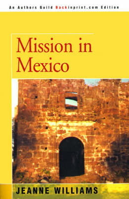 Mission in Mexico by Jeanne Williams image