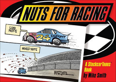 Nuts for Racing by Mike Smith image