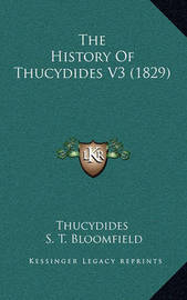 The History of Thucydides V3 (1829) by . Thucydides